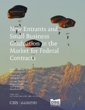 New Entrants and Small Business Graduation in the Market for Federal Contracts av Samantha Cohen og Andrew P. Hunter (Heftet)
