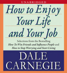 How to Enjoy Your Life and Your Job av Dale Carnegie (Lydbok-CD)