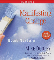 Manifesting Change av Mike Dooley (Lydbok-CD)
