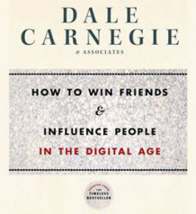 How to Win Friends and Influence People in the Digital Age av Dale Carnegie & Associates (Lydbok-CD)