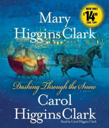 Dashing Through the Snow av Mary Higgins Clark og Carol Higgins Clark (Lydbok-CD)
