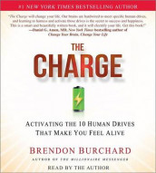 The Charge av Brendon Burchard (Lydbok-CD)