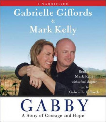 Gabby av Gabrielle Giffords og Mark Kelly (Lydbok-CD)