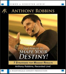 The Power to Shape Your Destiny! av Anthony Robbins (Lydbok-CD)