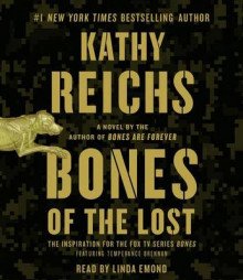 Bones of the Lost av Kathy Reichs (Lydbok-CD)