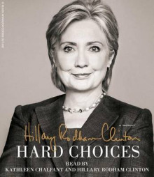 Hard Choices av Hillary Rodham Clinton (Lydbok-CD)