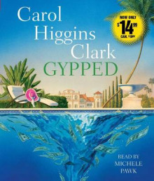 Gypped av Carol Higgins Clark (Lydbok-CD)