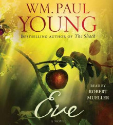 Eve av William Paul Young, Roger Mueller og Wm Paul Young (Lydbok-CD)
