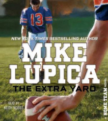 The Extra Yard av Mike Lupica (Lydbok-CD)