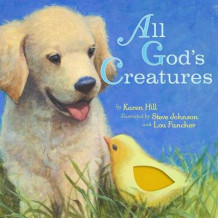 All God's Creatures av Karen Hill (Pappbok)