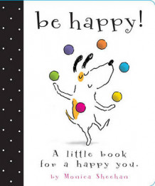 Be Happy! av Monica Sheehan (Andre varer)