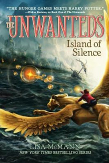 The Unwanteds #2: Island of Silence av Lisa McMann (Heftet)