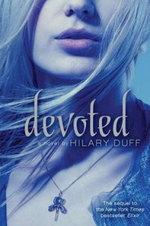 Devoted av Hilary Duff (Innbundet)