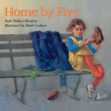 Home By Five av Ruth Wallace-Brodeur (Heftet)
