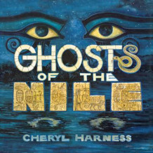 Ghosts of the Nile av Cheryl Harness (Heftet)