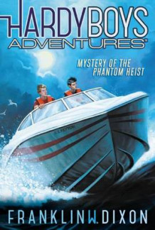 Hardy Boys Adventures #2: Mystery of the Phantom Heist av Franklin W. Dixon (Heftet)