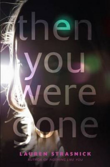 Then You Were Gone av Lauren Strasnick (Innbundet)