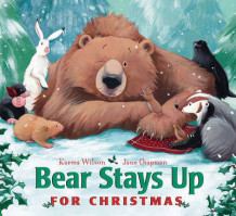 Bear Stays Up for Christmas av Karma Wilson (Pappbok)