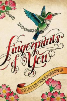 Fingerprints of You av Kristen-Paige Madonia (Innbundet)