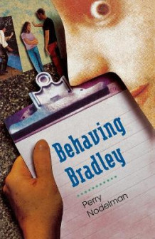 Behaving Bradley av Perry Nodelman (Heftet)
