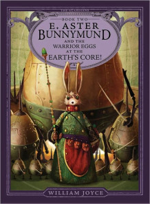 E. Aster Bunnymund av William Joyce (Innbundet)