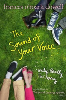 The Sound of Your Voice, Only Really Far Away av Frances O'Roark Dowell (Innbundet)