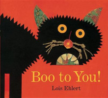 Boo to You! av Lois Ehlert (Pappbok)
