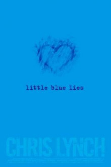 Little Blue Lies av Chris Lynch (Heftet)