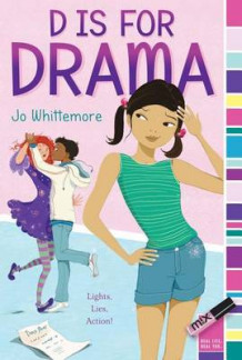 D Is for Drama av Jo Whittemore (Heftet)