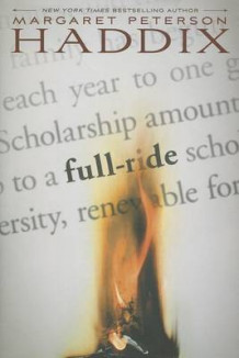 Full Ride av Margaret Peterson Haddix (Innbundet)