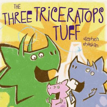 The Three Triceratops Tuff av Stephen Shaskan (Innbundet)