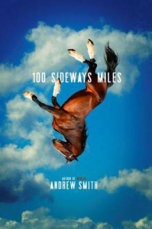 100 Sideways Miles av Translator Andrew Smith (Heftet)