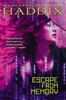 Escape from Memory av Margaret Peterson Haddix (Heftet)