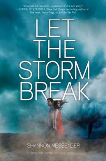Let the Storm Break av Shannon Messenger (Innbundet)