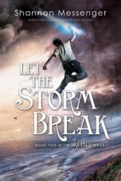 Let the Storm Break av Shannon Messenger (Heftet)