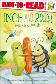 Inch and Roly Make a Wish av Melissa Wiley (Heftet)