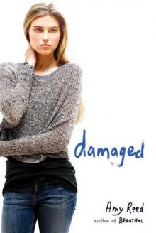 Damaged av Amy Reed (Heftet)