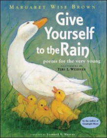 Give Yourself to the Rain av Margaret Wise Brown (Heftet)