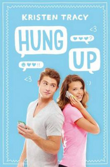 Hung Up av Kristen Tracy (Innbundet)