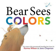 Bear Sees Colors av Karma Wilson (Innbundet)