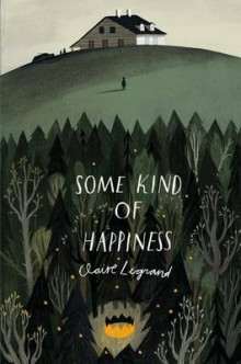 Some Kind of Happiness av Claire Legrand (Innbundet)