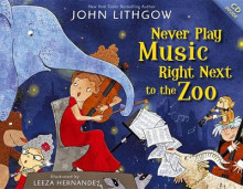 Never Play Music Right Next to the Zoo av John Lithgow (Blandet mediaprodukt)