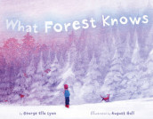 What Forest Knows av George Ella Lyon (Innbundet)