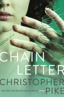 Chain Letter av Christopher Pike (Heftet)