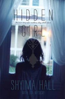 Hidden Girl av Shyima Hall (Innbundet)