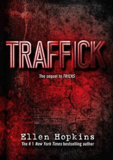 Traffick av Ellen Hopkins (Innbundet)