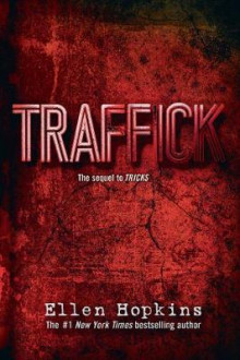 Traffick av Ellen Hopkins (Heftet)