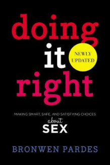 Doing It Right av Bronwen Pardes (Heftet)