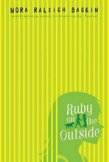 Ruby on the Outside av Nora Raleigh Baskin (Heftet)