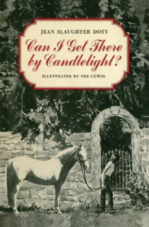 Can I Get There by Candlelight? av Jean Slaughter Doty (Heftet)